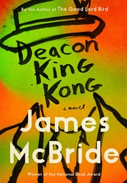 Deacon King Kong (James McBride)