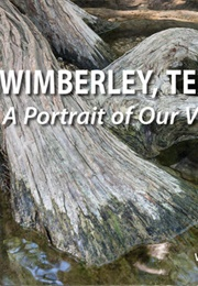 Wimberley, Texas. a Portrait of Our Valley (Simon, Winifred Flato)