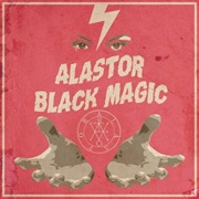 Alastor - Black Magic