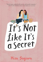 It's Not Like It's a Secret (Misa Sugiura)