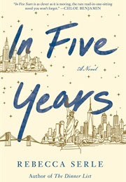 In Five Years (Rebecca Serle)