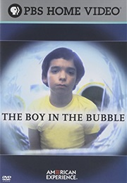 The Boy in the Bubble (2006)