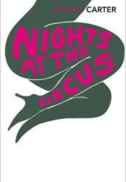 Nights at the Circus (Angela Carter)
