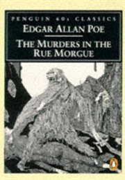 The Murders in the Rue Morgue (Edgar Allan Poe)