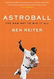 Astroball: The New Way to Win It All (Ben Reiter)