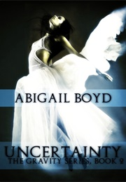 Uncertainty (Abigail Boyd)