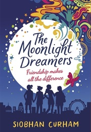 The Moonlight Dreamers (Siobhan Curham)