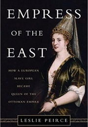 Empress of the East (Leslie Peirce)