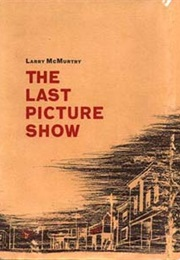 The Last Picture Show (Larry Mcmurtry)