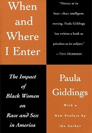 When and Where I Enter (Paula Giddings)