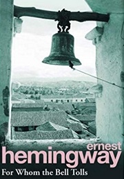 For Whom the Bell Tolls (Ernest Hemingway)