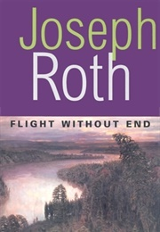 Flight Without End (Joseph Roth)