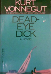 Dead-Eye Dick (Kurt Vonnegut)