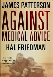 Against Medical Advice (James Patterson)