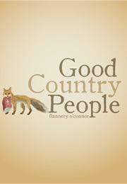 Good Country People (Flannery O'Connor)