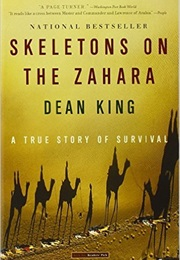 Skeletons in the Zahara (Dean King)
