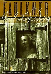 As I Lay Dying (William Faulkner)