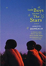 Little Boys Come From the Stars (Emmanuel Dongala)
