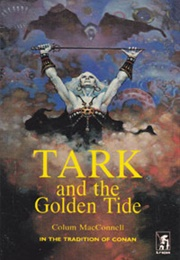 Tark and the Golden Tide (Colum MacConnell)