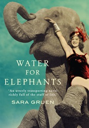 Water for Elephants (Sara Gruen)
