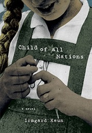 Child of All Nations (Irmgard Keun)