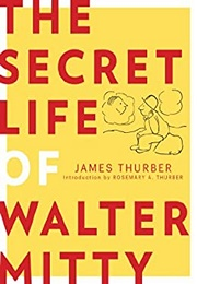 The Secret Life of Walter Mitty (James Thurber)
