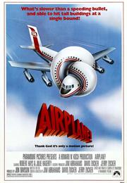 Airplane! (1980, Jim Abrahams)