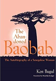 The Abandoned Baobab (Ken Bugul)