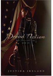 Dread Nation (Justina Ireland)