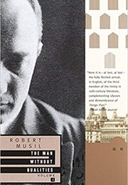 The Man Without Qualities (Robert Musil, Tr. Sophie Wilkins & Burton Pike)