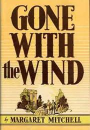 Gone With the Wind (Margaret Mitchell)
