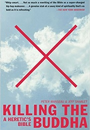 Killing the Buddha (Peter Manseau and Jeff Sharlet)