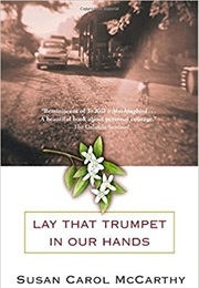Lay That Trumpet in Our Hands (Susan Carol McCarthy)