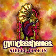 Stereo Hearts - Gym Class Heroes Ft. Adam Levine