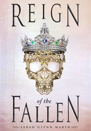 Reign of the Fallen (Sarah Glenn Marsh)