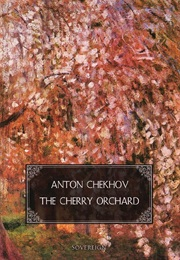 The Cherry Orchard (Anton Chekov)