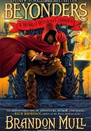 A World Without Heroes (Brandon Mull)