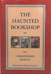 The Haunted Bookshop (Christopher Morley)