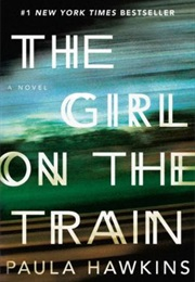 The Girl on the Train (Paula Hawkins)