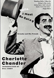 Hello I Must Be Going (Charlotte Chandler)