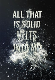All That Is Solid Melts Into Air (Marshall Berman)