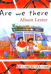 Are We There Yet? (Alison Lester)