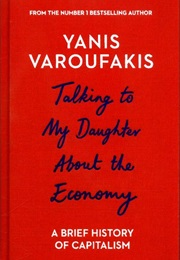 Talking to My Daughter About the Economy (Yannis Veroufakis)