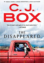 The Disappeared (C J Box)