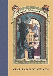 The Bad Beginning (Lemony Snicket)