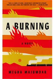 A Burning (Megha Majumdar)