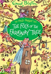 The Folk of the Faraway Tree (Enid Blyton)