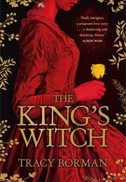 The King's Witch (Tracy Borman)