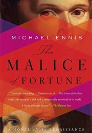 The Malice of Fortune (Michael Ennis)