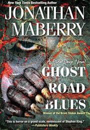 Ghost Road Blues the Pine Deep (1) (Jonathon Maberry)